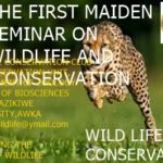 THE FIRST MAIDEN SEMINAR ON WILDLIFE AND CONSERVATION BY WLC NAU