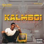 Kalmboi  who we offend mp3 free download